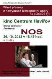 NOS (D.D.Šostakovič) - Metropolitní opera