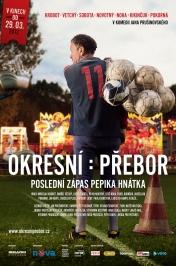 Okresní přebor - Poslední zápas Pepika Hnátka - Český lev