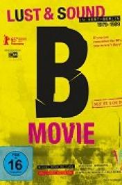 B-Movie: zvuk a rozkoše západního Berlína 1979-1989
