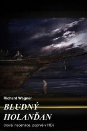 Bludný Holanďan (Richard Wagner) – nová inscenace, poprvé vHD