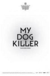 Můj pes Killer